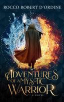 Adventures of a Mystic Warrior