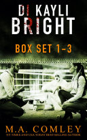 DI Kayli Bright Box set Books 1-3 Pdf