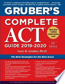 Gruber s Complete ACT Guide 2019 2020