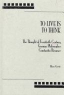 To Live is to Think