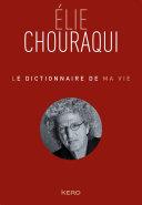 Pdf Le dictionnaire de ma vie - Elie Chouraqui Telecharger