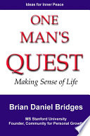 One Man S Quest Making Sense Of Life