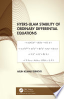 Hyers Ulam Stability of Ordinary Differential Equations