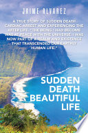 Sudden Death Beautiful Life
