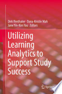 Utilizing Learning Analytics to Support Study Success Book