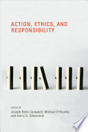 Action  Ethics  and Responsibility Book