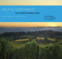 Pacific Northwest  The Ultimate Winery Guide