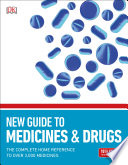 New Guide to Medicine and Drugs