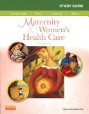 Study Guide for Maternity & Women's Health Care