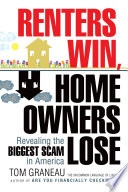 Renters Win, Home Owners Lose