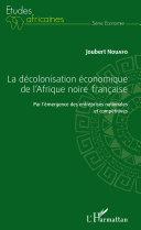 Pdf La décolonisation économique de l'Afrique noire française Telecharger