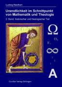 Unendlichkeit im Schnittpunkt von Mathematik und Theologie