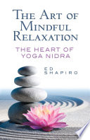 The Art of Mindful Relaxation Book