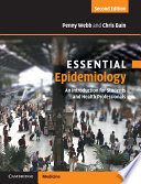 """""""Essential Epidemiology: An Introduction for Students and Health Professionals"""" by Penny Webb, Chris Bain"""