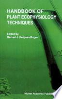 Handbook of Plant Ecophysiology Techniques