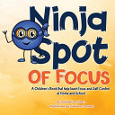 Ninja Spot Of Focus