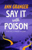 Say it with Poison (Mitchell & Markby 1) ebook
