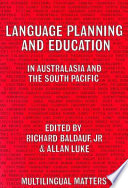 Language Planning and Education in Australasia and the South Pacific