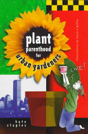 Plant Parenthood for Urban Gardeners