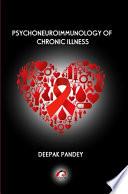 PSYCHONEUROIMMUNOLOGY OF CHRONIC ILLNESS
