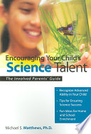 Encouraging Your Child S Science Talent