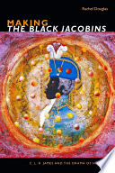 Making The Black Jacobins PDF