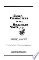 Black Characters in the Brazilian Novel
