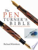 The Pen Turner's Bible