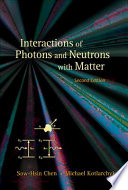Interactions Of Photons And Neutrons With Matter Book PDF