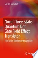 Novel Three state Quantum Dot Gate Field Effect Transistor