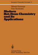 Modern Hot-Atom Chemistry and Its Applications
