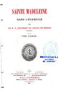 Sainte Madeleine dans l'Evangile