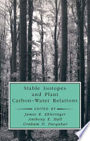Stable Isotopes and Plant Carbon Water Relations
