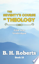 The Seventy S Course In Theology