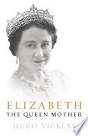 Elizabeth  The Queen Mother