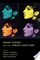 Queer Theory and the Jewish Question Book