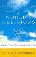 Unifying Truths of the World s Religions
