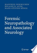 Forensic Neuropathology and Associated Neurology