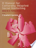 A Manual for Culturally Adapted Social Marketing