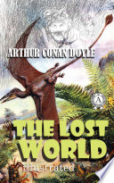 The Lost World. Illustrated edition