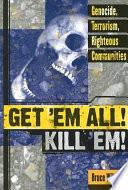 Get  em All  Kill  em