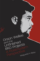 Orson Welles and the Unfinished RKO Projects