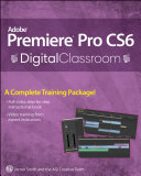 Premiere Pro CS6 Digital Classroom