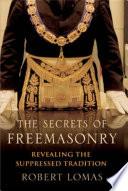 The Secrets of Freemasonry Pdf/ePub eBook