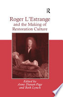 Roger L'Estrange and the Making of Restoration Culture