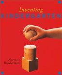 Inventing Kindergarten by Norman Brosterman PDF