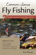 Common Sense Fly Fishing