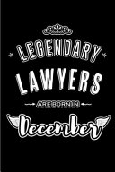 Legendary Lawyers are Born in December