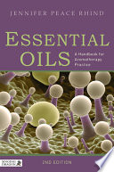 """Essential Oils: A Handbook for Aromatherapy Practice Second Edition"" by Jennifer Peace Rhind"