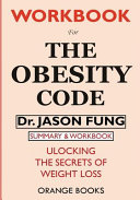 WORKBOOK For The Obesity Code